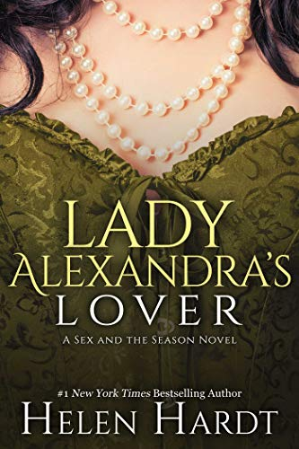 Lady Alexandra's Lover By Helen Hardt