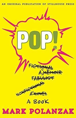 Pop! By Mark Polanzak