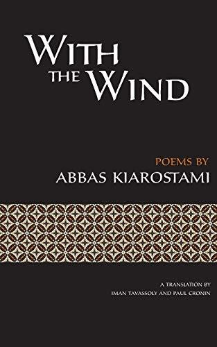 With the Wind By Abbas Kiarostami (Filmmaker)