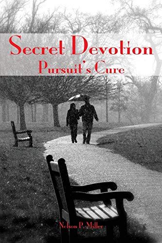 Secret Devotion By Nelson P Miller (Western Michigan University Thomas M. Cooley Law School)