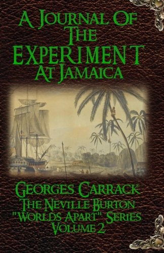 A Journal of The Experiment at Jamaica By Illustrated by Joshua Courtright