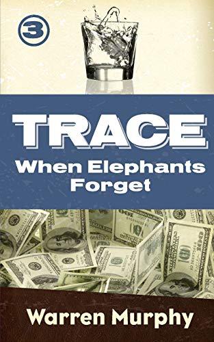 When Elephants Forget By Warren Murphy