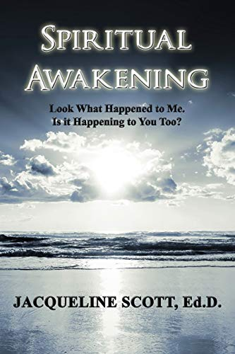Spiritual Awakening By Ed D M B a Scott