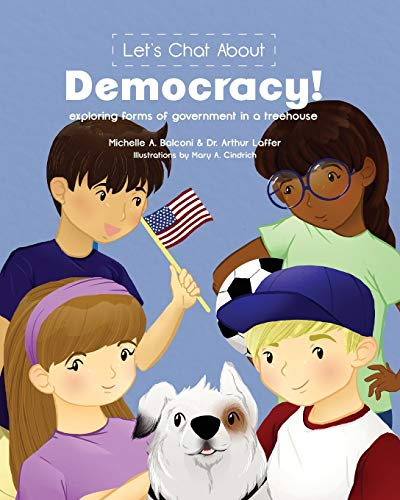 Let's Chat About Democracy By Michellle a Balconi