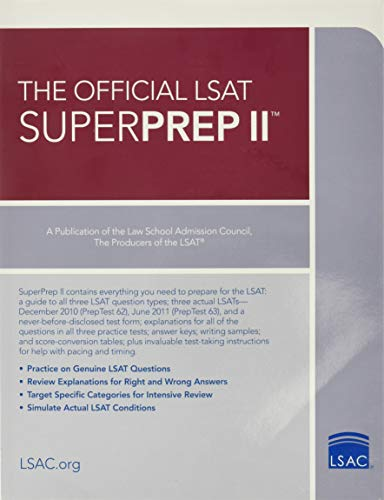 The Official LSAT Superprep II: The Champion of LSAT Prep By Law School Council