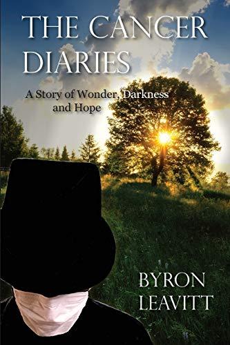 The Cancer Diaries By Byron Leavitt