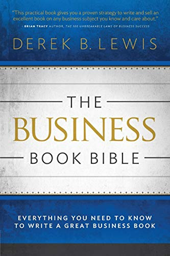 The Business Book Bible By Derek B Lewis