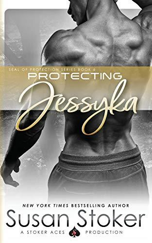 Protecting Jessyka By Susan Stoker