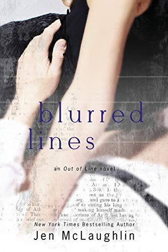 Blurred Lines By Jen McLaughlin