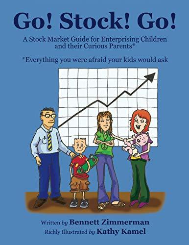 Go! Stock! Go! By Kathy Kamel