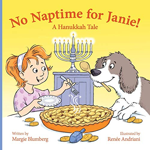 No Naptime for Janie! By Renee Andriani