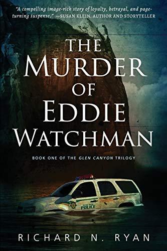 The Murder of Eddie Watchman By Richard N Ryan
