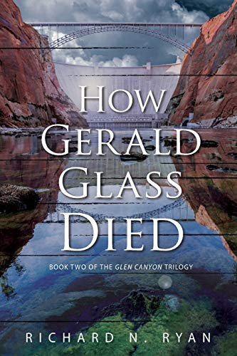 How Gerald Glass Died By Richard N Ryan