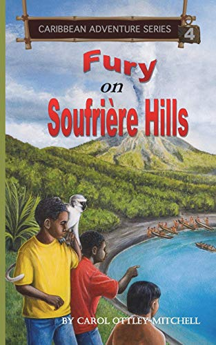 Fury on Soufriere Hills By Carol Ottley-Mitchell