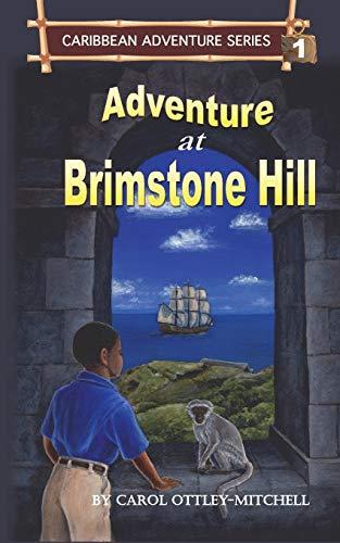 Adventure at Brimstone Hill By Carol Ottley-Mitchell