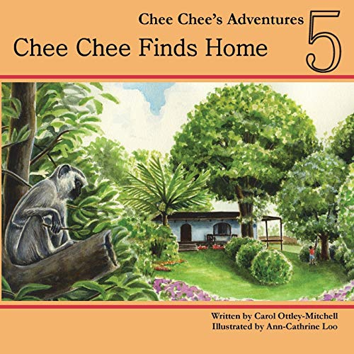 Chee Chee Finds Home By Carol Ottley-Mitchell