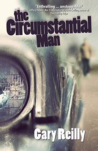 The Circumstantial Man By Gary Reilly