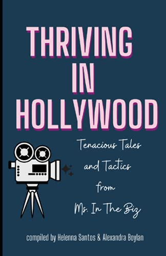 Thriving in Hollywood! By Helenna Santos