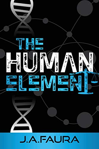 The Human Element By J a Faura