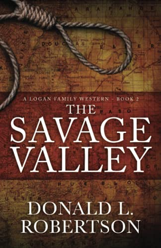 The Savage Valley By Donald Larry Robertson