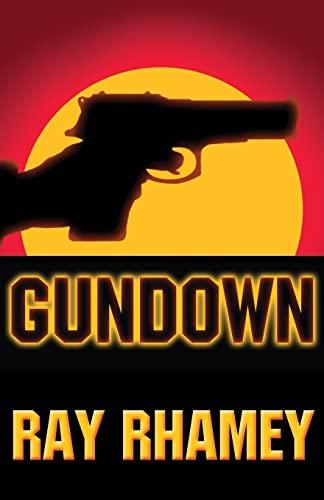 Gundown By Ray Rhamey