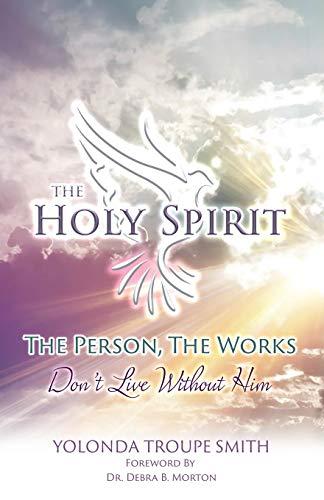 The Holy Spirit By Yolonda Troupe Smith