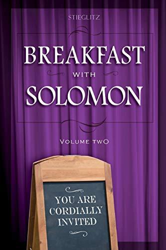 Breakfast with Solomon Volume 2 By Dr Gil Stieglitz