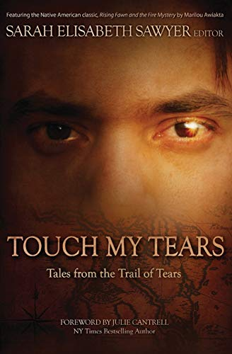 Touch My Tears By Sarah Elisabeth Sawyer