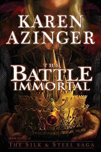 The Battle Immortal By Karen Azinger