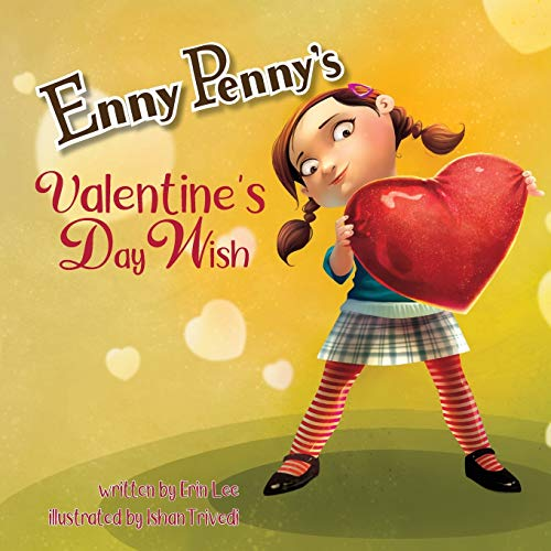 Enny Penny's Valentine's Day Wish By Erin Lee