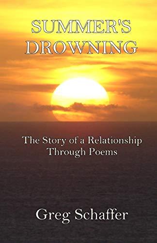 Summer's Drowning By Greg Schaffer