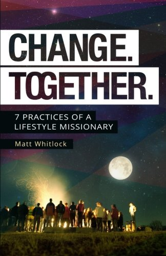 Change Together By Matt Whitlock