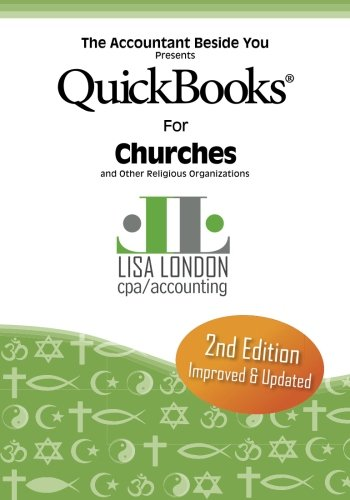 QuickBooks for Church & Other Religious Organizations By Lisa London