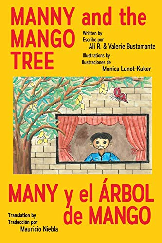 Manny & the Mango Tree By Ali & Valerie Bustamante
