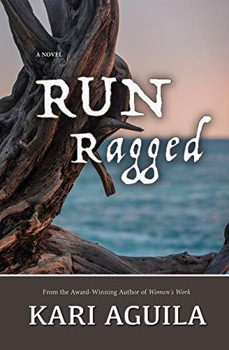 RUN Ragged By Kari Aguila