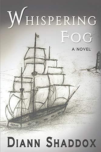 Whispering Fog By Diann Shaddox