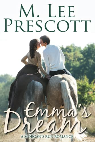 Emma's Dream By M Lee Prescott