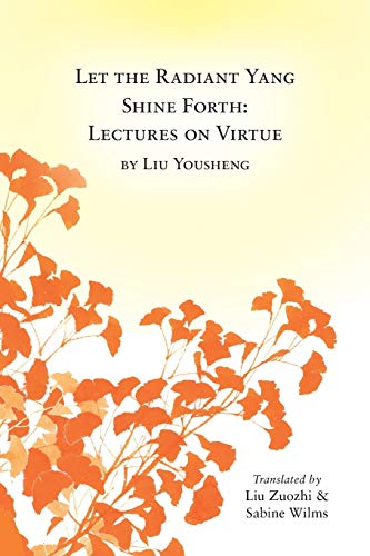 Let the Radiant Yang Shine Forth By Sabine Wilms