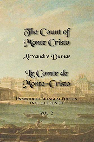 The Count of Monte Cristo, Volume 2 By Alexandre Dumas