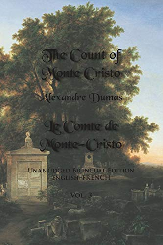 The Count of Monte Cristo, Volume 3 By Alexandre Dumas