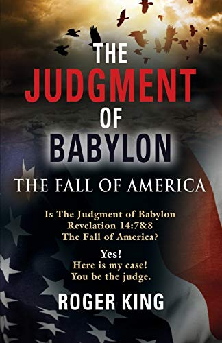 The JUDGMENT OF BABYLON By Roger King