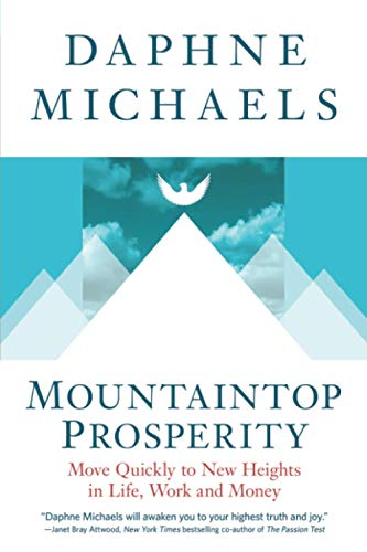 Mountaintop Prosperity By Daphne Michaels