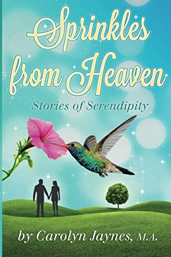 Sprinkles from Heaven By Carolyn Jaynes M a