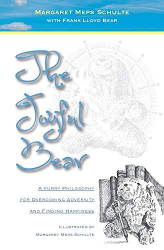 The Joyful Bear By Margaret Meps Schulte