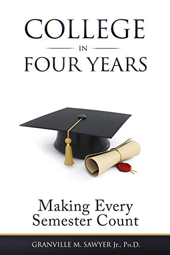 College in Four Years By Granville M Sawyer