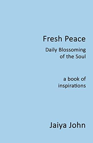 Fresh Peace By Jaiya John