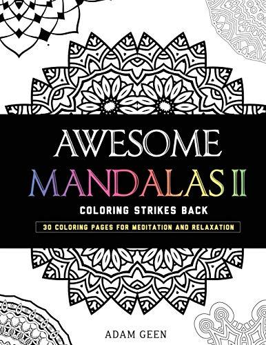 Awesome Mandalas II By Adam Geen