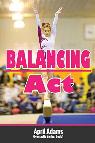 Balancing ACT By April Adams