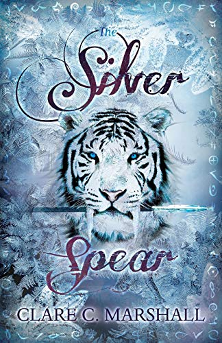 The Silver Spear By Clare C Marshall