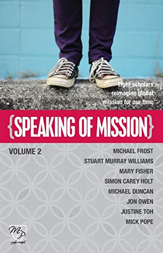 Speaking of Mission Volume 2 By M Frost